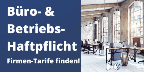 Büro- & Betriebshaftpflicht